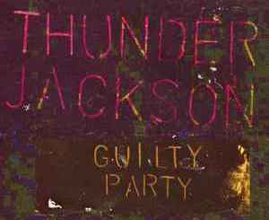 Download Thunder Jackson – Guilty Party