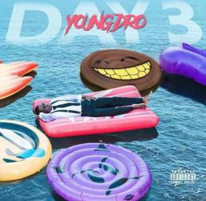 Download Young Dro & DJ Drama – Day 3 [Mixtape]