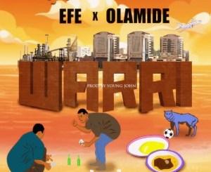 Download Efe Ft. Olamide – Warri