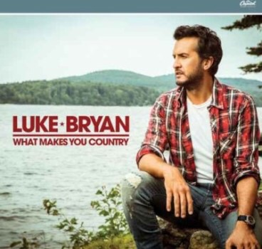 Luke Bryan – What Makes You Country album download