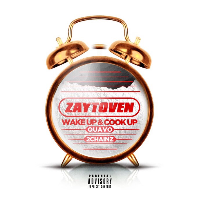 "Zaytoven ft. Quavo & 2 Chainz - ""Wake Up & Cook Up"" mp3 download"