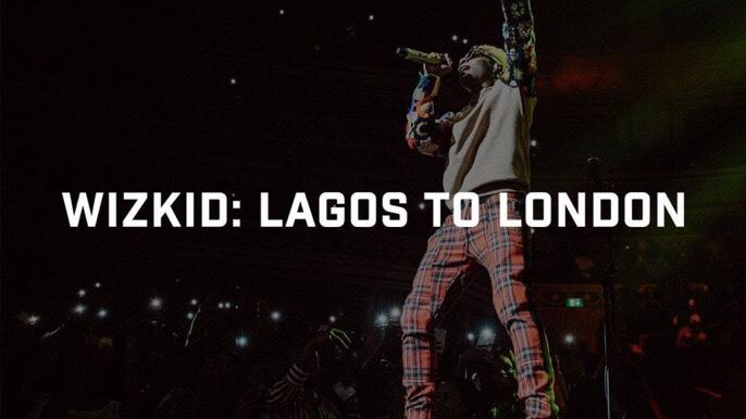 WizKid – From Lagos To London (Documentary)