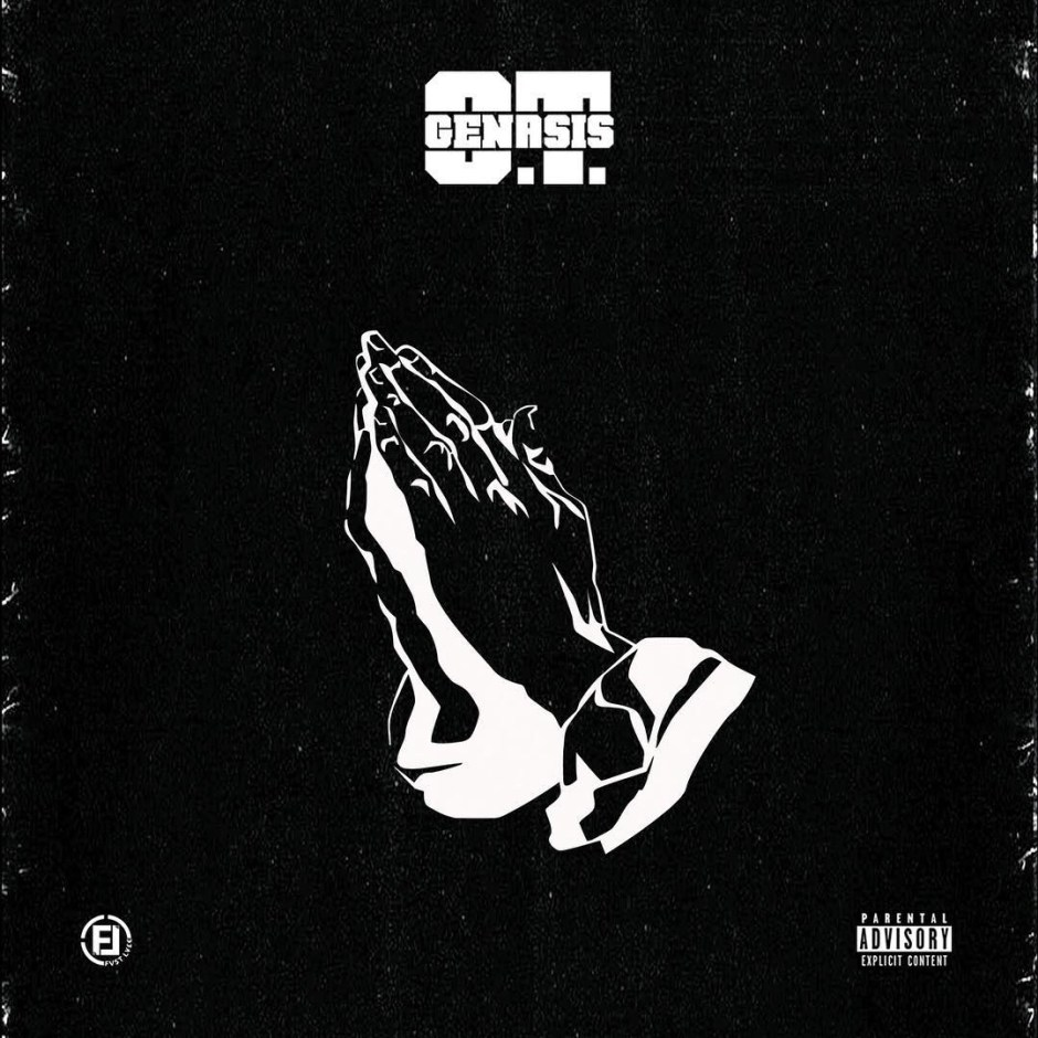 O.T Genasis - Too Blessed mp3 download