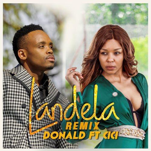 Donald ft. Cici – Landela (Remix) mp3 download