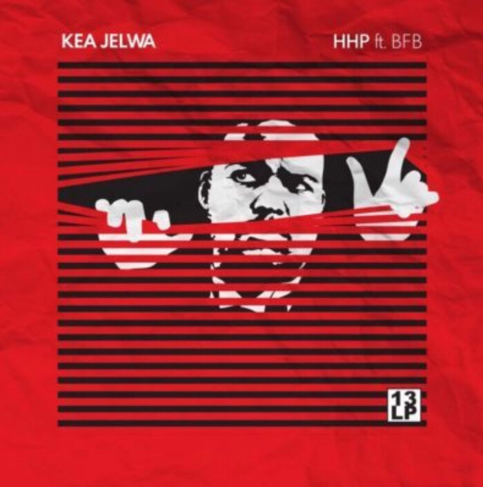 HHP Ft. BFB – Kea Jelwa mp3 download