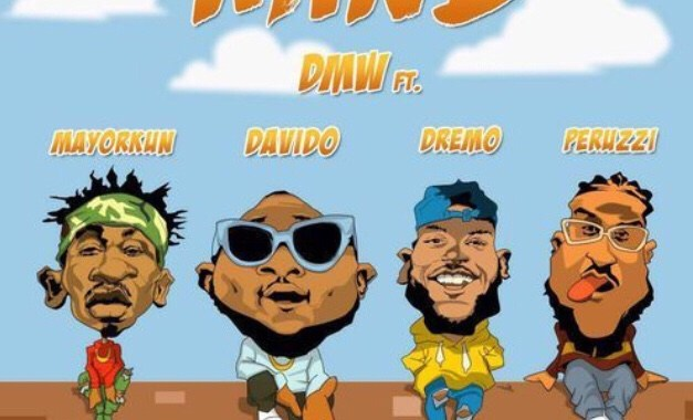 Download MP3: DMW feat. Davido, Mayorkun, Dremo & Peruzzi – Mind