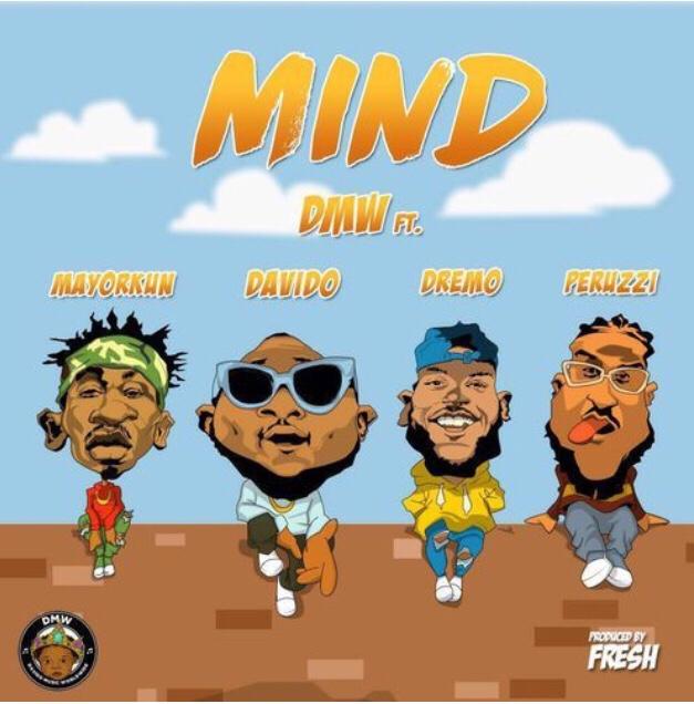 DMW feat. Davido, Mayorkun, Dremo & Peruzzi - Mind mp3 download