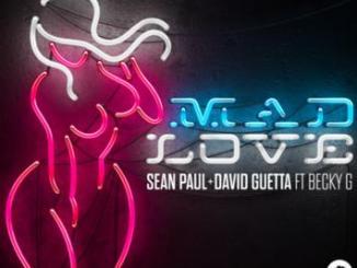Sean Paul ft. David Guetta & Becky G - Mad Love mp3 download