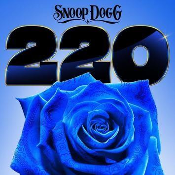 "Snoop Dogg ft. Goldie Loc – ""220"""