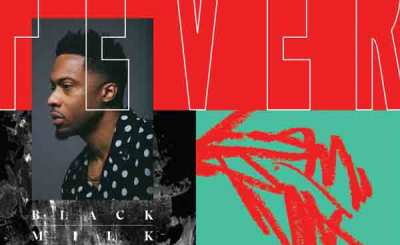 Black Milk – Fever album
