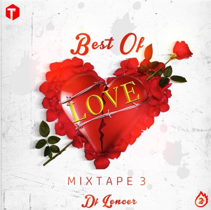 DJ LENCER – BEST OF LOVE MIXTAPE 3