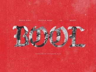 Chris King ft. YG, Trippie Redd & Mozzy – BOOL mp3 download
