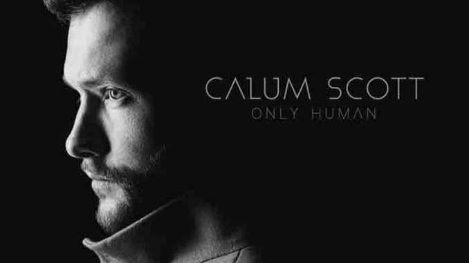 Calum Scott – Only Human Album Download