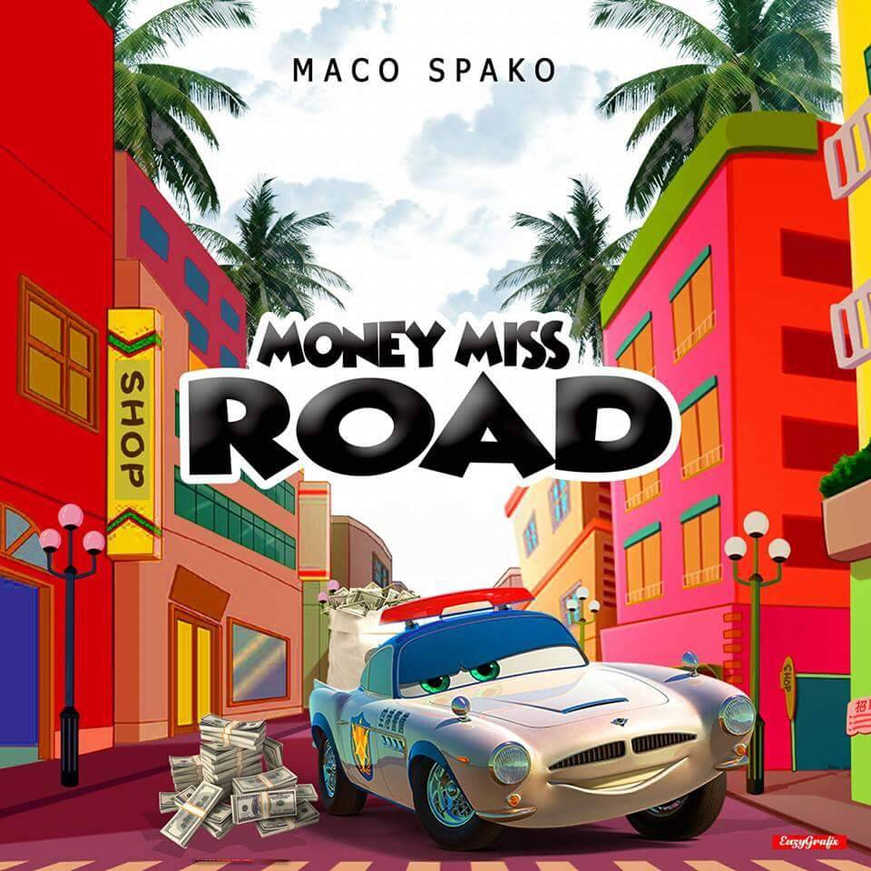 Maco Spako - Money Miss Road mp3 download