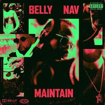 Belly Ft. Nav – Maintain mp3 download