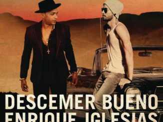Descemer Bueno & Enrique Iglesias ft. El Micha– Nos Fuimos Lejos mp3 download