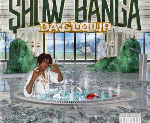Show Banga – Da Glo Up album download