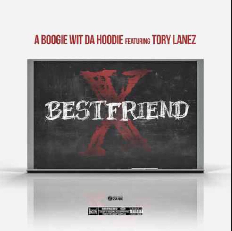 A Boogie Wit Da Hoodie ft. Tory Lanez - Best Friend mp3 download