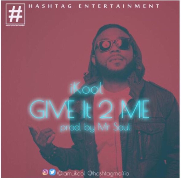 iKool- Give it 2 Me mp3 download