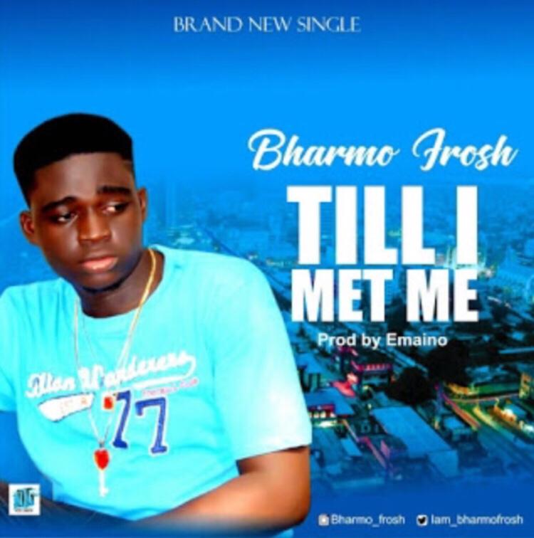 Bharmo Frosh - Till I Met Memp3 download