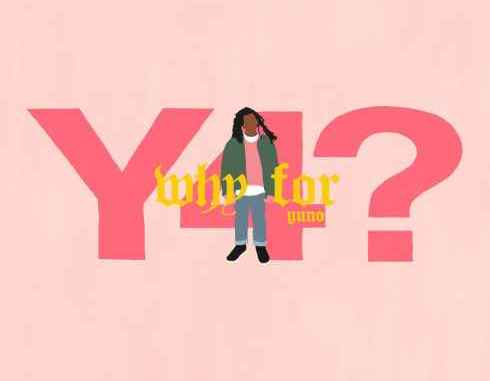 Yuno – Why For mp3 download