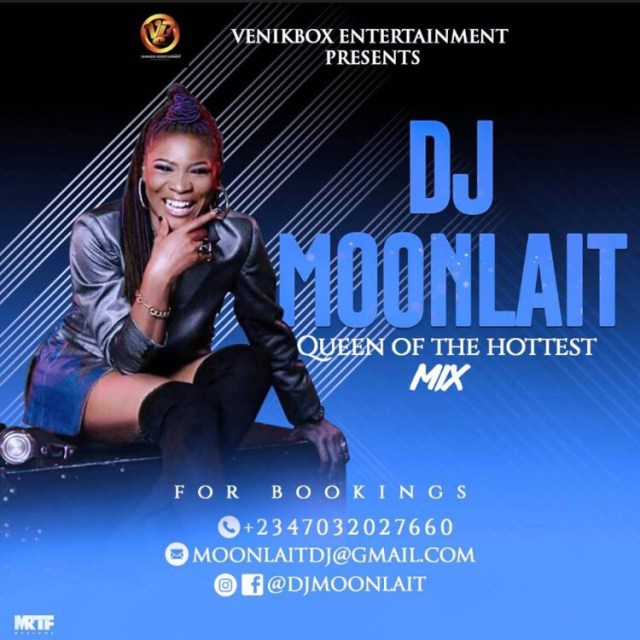 Meet The World Most Energetic Female Dj 'Queen Of The Hottest Mix' DJ MOONLAIT