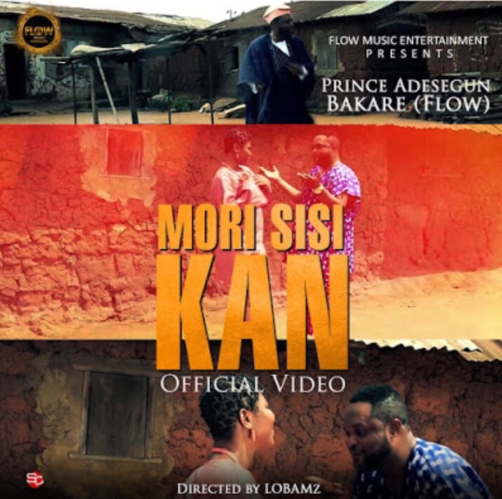Prince Adesegun Bakare - MORI SISI KAN (Video)