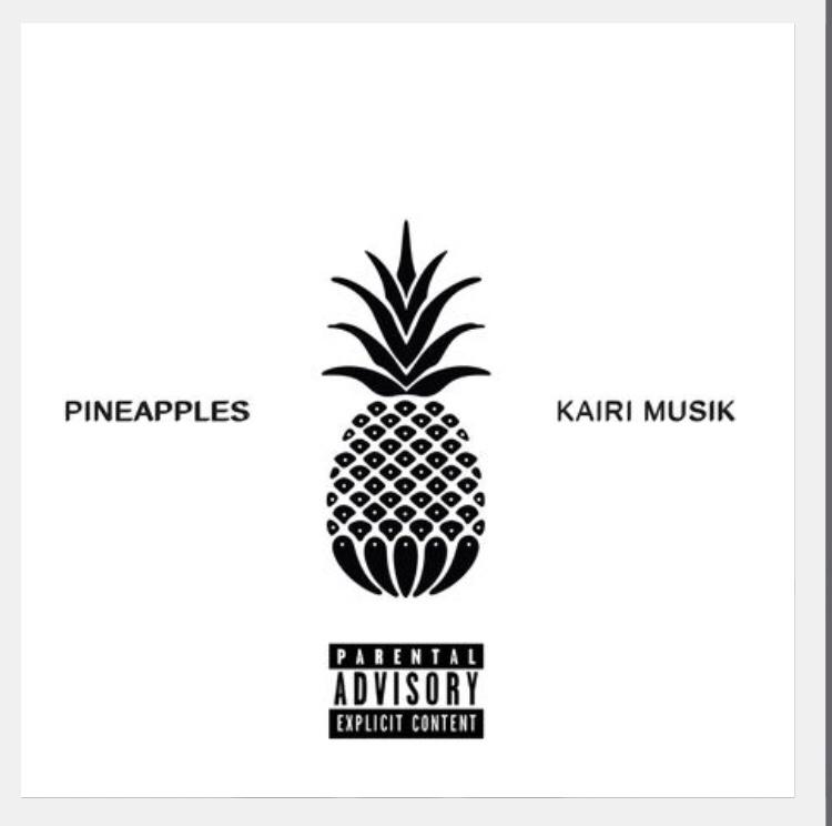 Kairi Musik - Pineapples (Download)