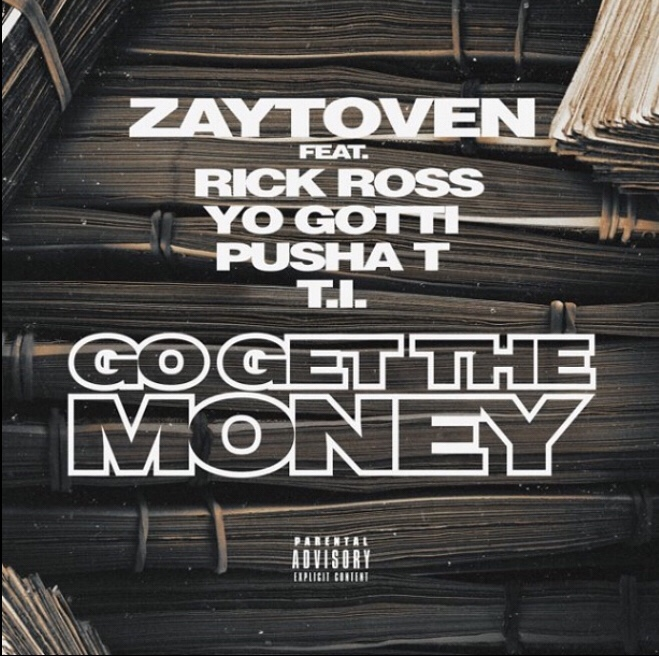 Zaytoven ft. Rick Ross, Yo Gotti, Pusha T & T.I - Go Get The Money mp3 download