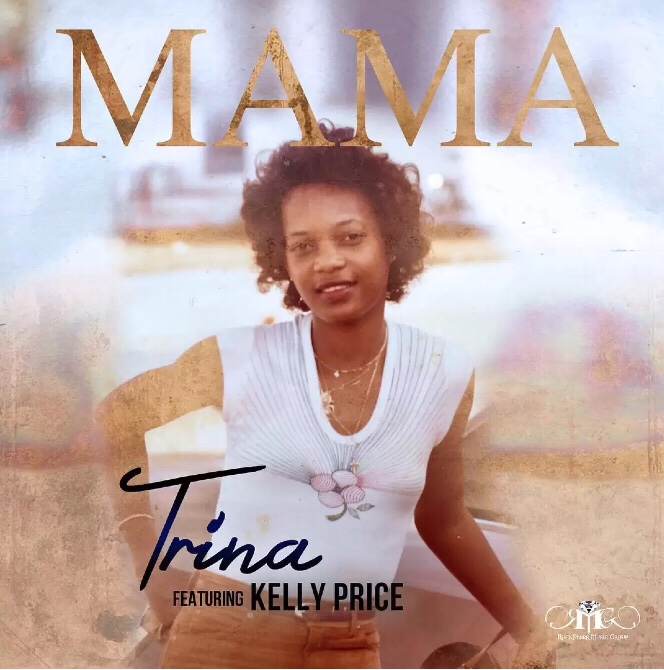 Trina ft. Kelly Price - Mama mp3 download