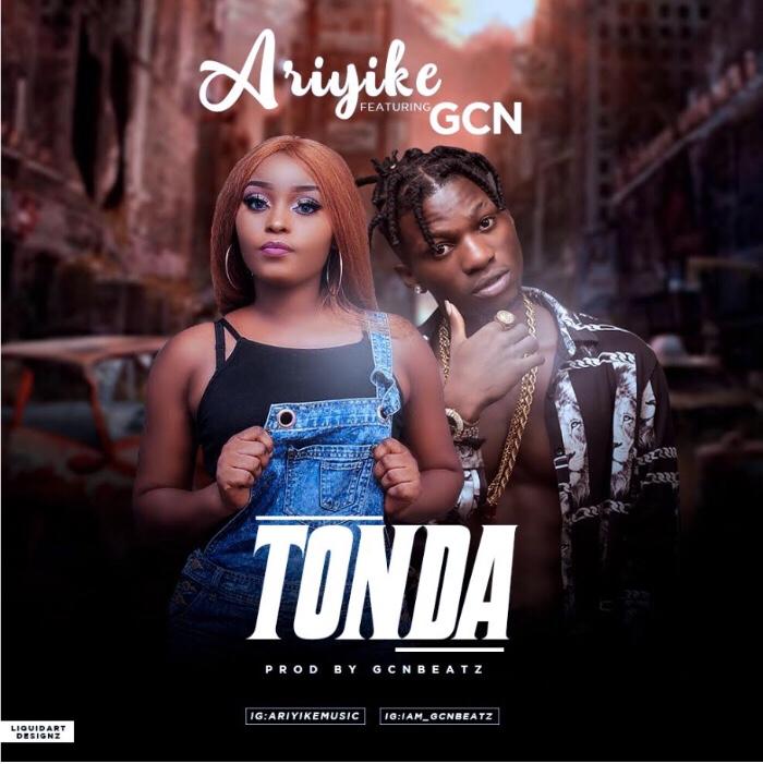 Ariyike - Tonda ft. GCN mp3 download