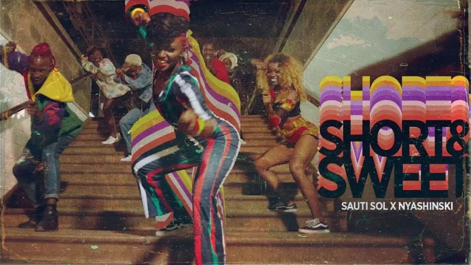 Sauti Sol - Short n Sweet ft Nyashinski (Video)