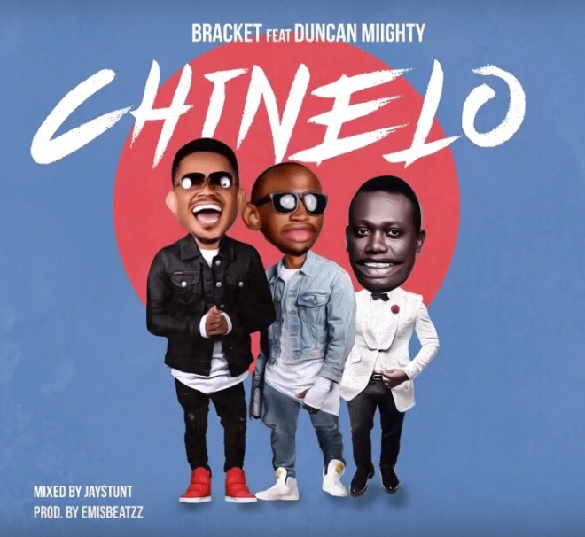 Bracket - Chinelo ft. Duncan Mighty mp3 download