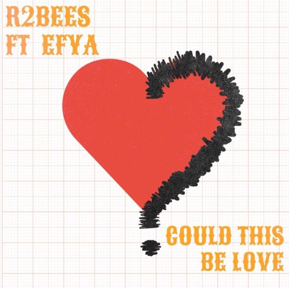 R2Bees - Could This Be Love ft. Efya mp3 download