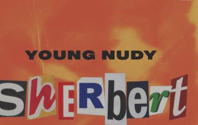 Young Nudy - Sherbert
