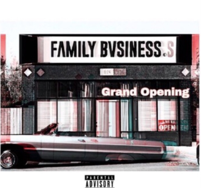 Family Bvsiness - Grand Opening (EP)