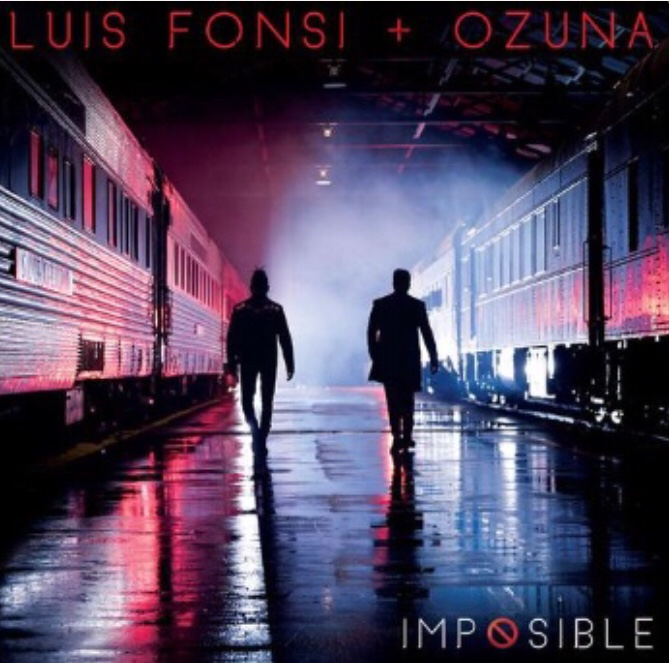 Luis Fonsi - Impossible ft. Ozuna (Song)