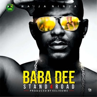 Baba Dee – Stand4road (Song)