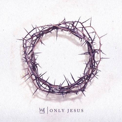 Casting Crowns – Only Jesus (Album)