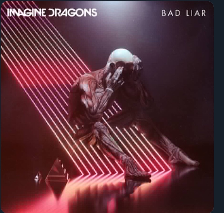 Imagine Dragons - Bad Liar (Song)