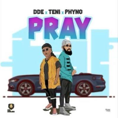 Teni x Phyno - Pray (Song)
