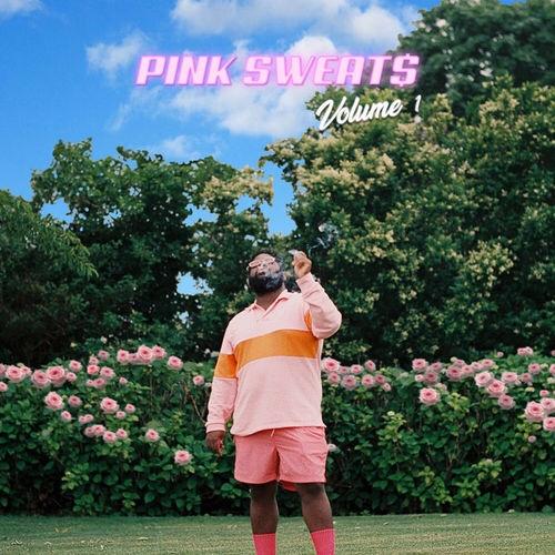 Pink Sweat$ - Volume 1 (EP)