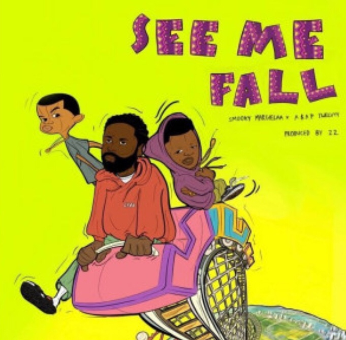 Smooky Margielaa - See Me Fall ft. Asap Twelvy