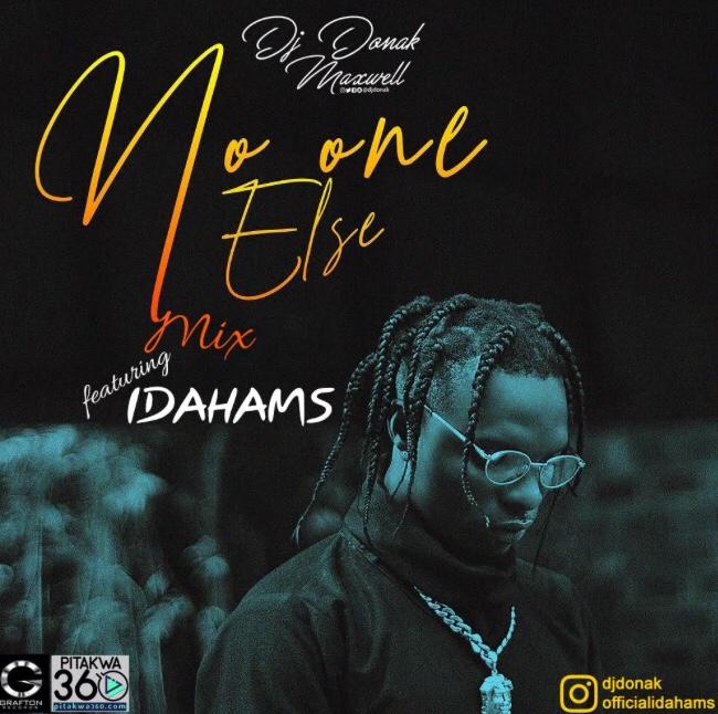DJ Donak ft. Idahams - No One Else Mix download