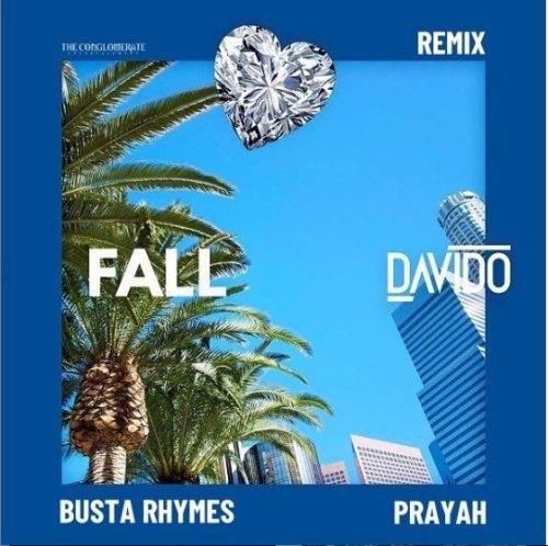 Davido – Fall (Remix) Ft. Busta Rhymes & Prayah (mp3 download)