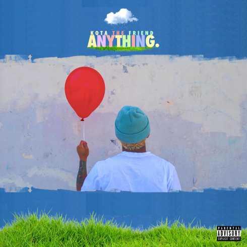 Kota the Friend – Anything. album