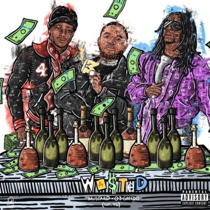 O3 Greedo - Wasted ft. YG & Mustard (mp3 download)
