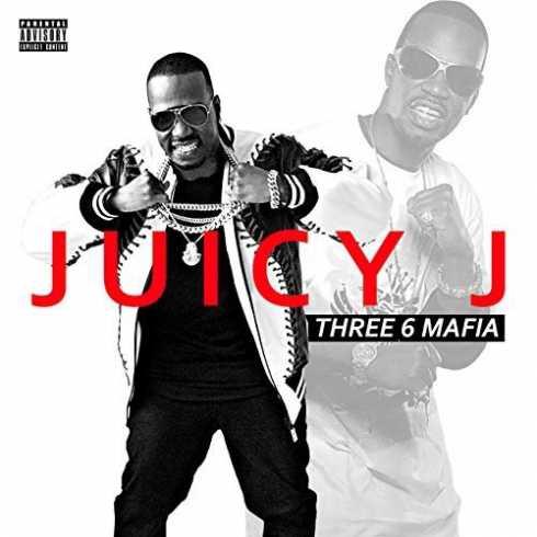 Juicy J – Three 6 Mafia (Album Download)