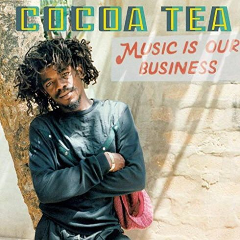 Cocoa Tea – Music Is Our Business (Album Download)