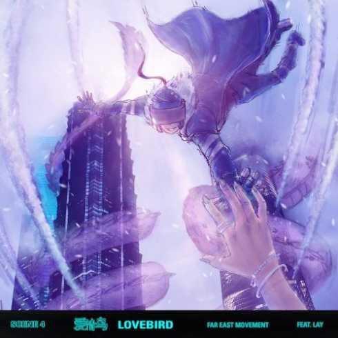 Far East Movement - Lovebird ft. Lay